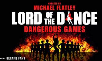 "LORD OF THE DANCE | ""DANGEROUS GAMES"""