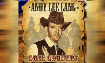 Andy Lee Lang goes Country